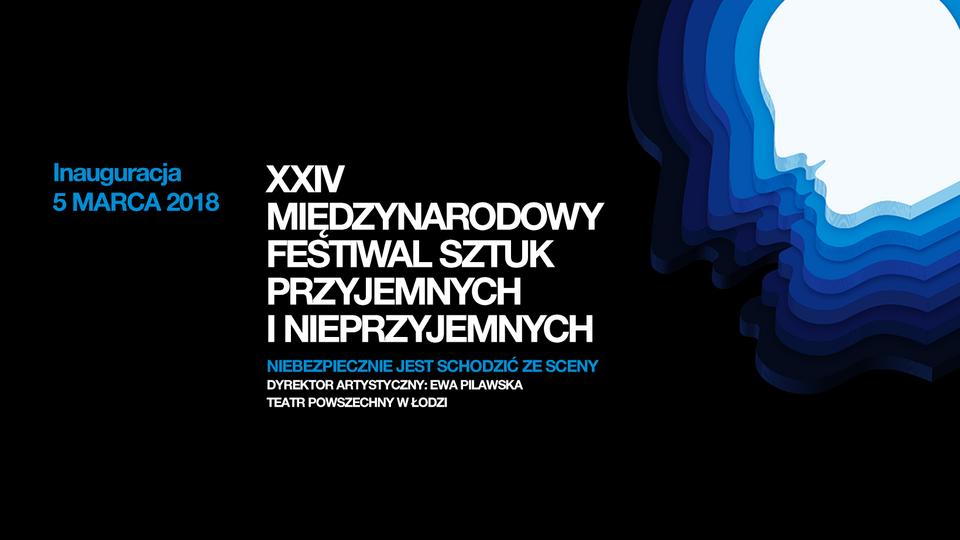 Xxiv Międzynarodowy Festiwal Sztuk Przyjemnych I Nieprzyjemnych