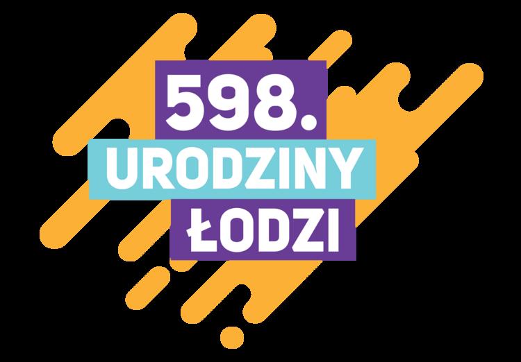 Urodziny Łodzi 2021