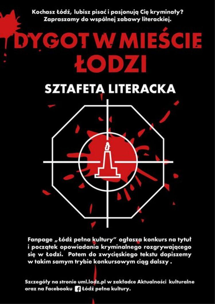 Plakat zapraszający doudziału wkonkursie literackim naopowiadanie kryminalne, Łódź, wrzesień 2017
