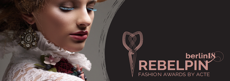 REBELPIN 2018 - Fashion awards by ACTE  -  European Textile Collectivities Association