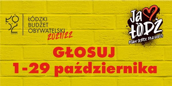Łódzkie Budżet Obywatelski 2021/2022 głosuj 1-29 października