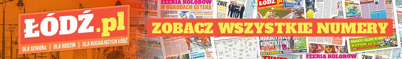 Łódź.pl - zobacz wszystkie numery gazety