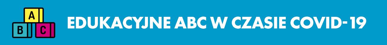 Edukacyjne ABC w czasie COVID-19